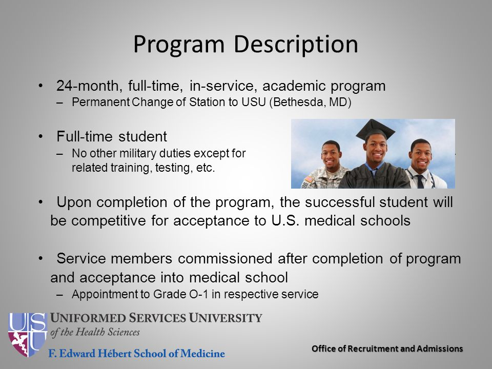 Program Description 24-month, full-time, in-service, academic program