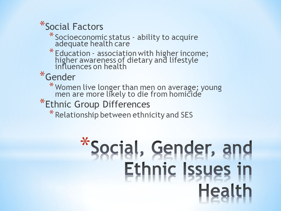 Social, Gender, and Ethnic Issues in Health
