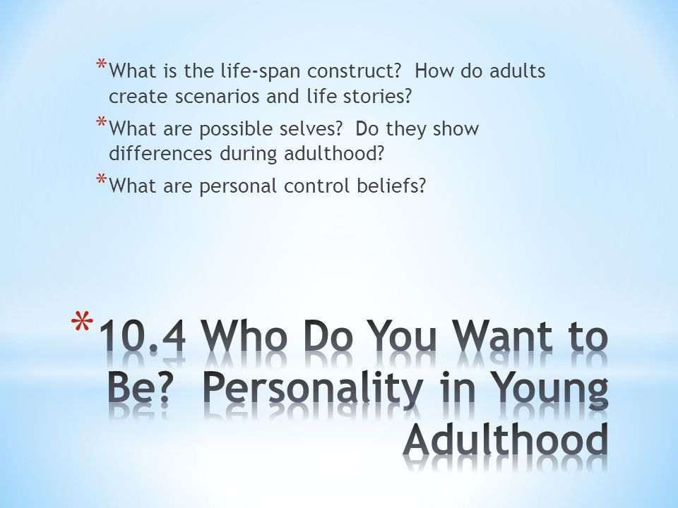 10.4 Who Do You Want to Be Personality in Young Adulthood