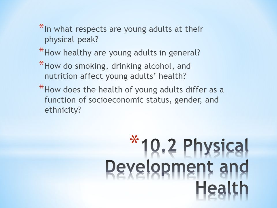 10.2 Physical Development and Health