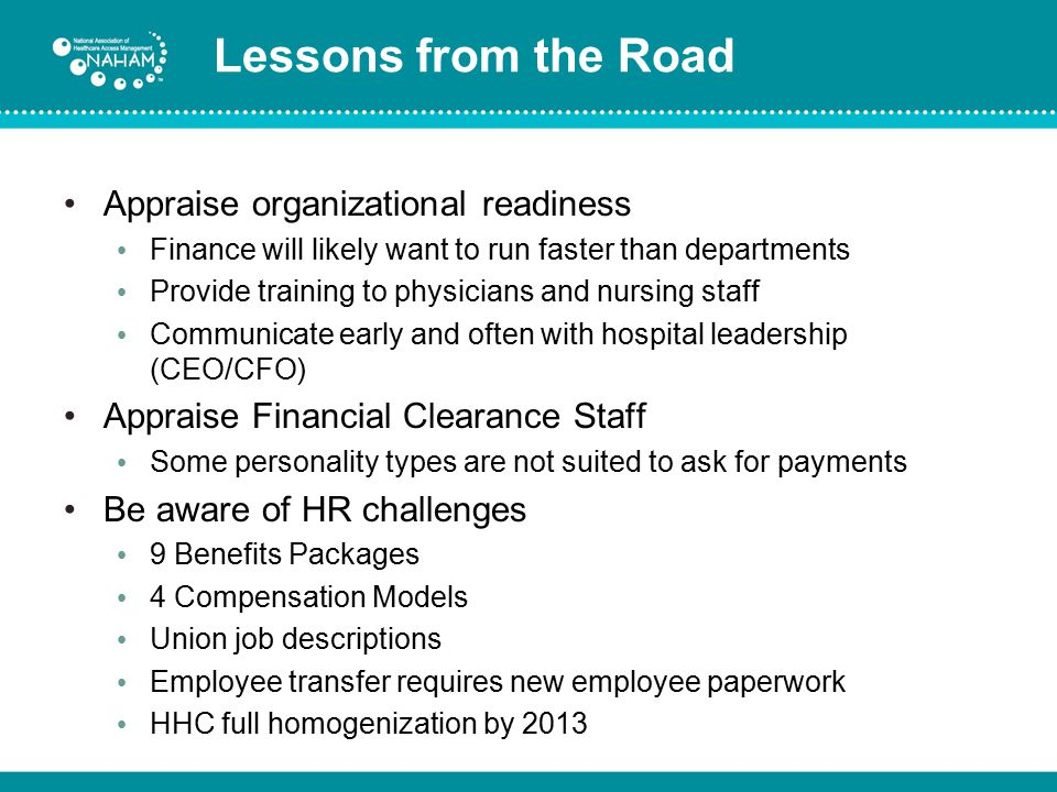 Lessons from the Road Appraise organizational readiness