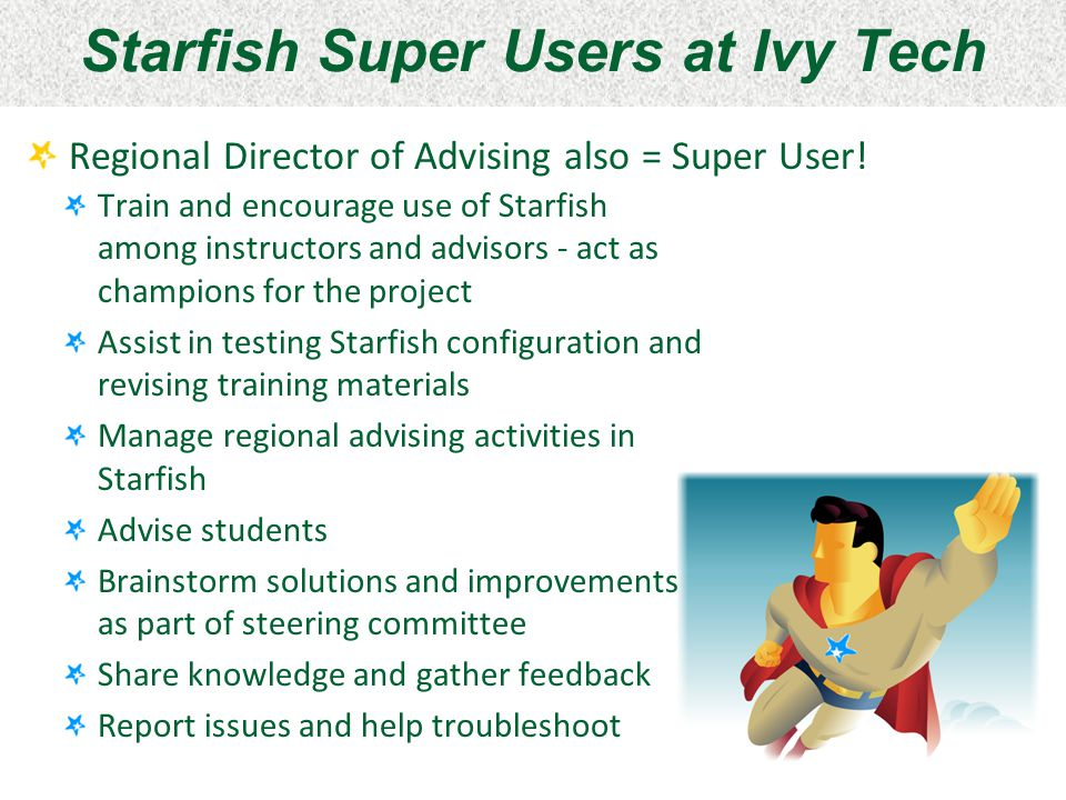 Starfish Super Users at Ivy Tech