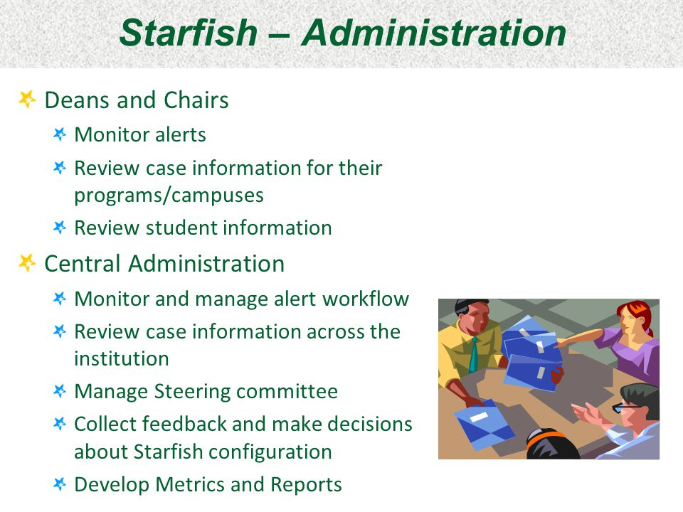 Starfish – Administration