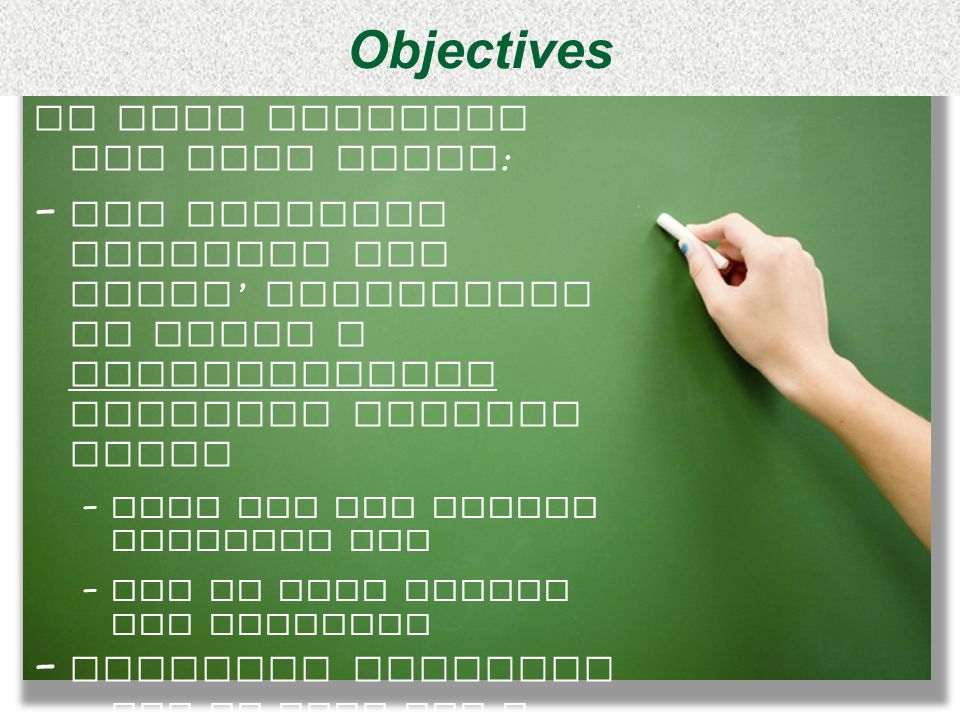 Objectives In this training you will learn: