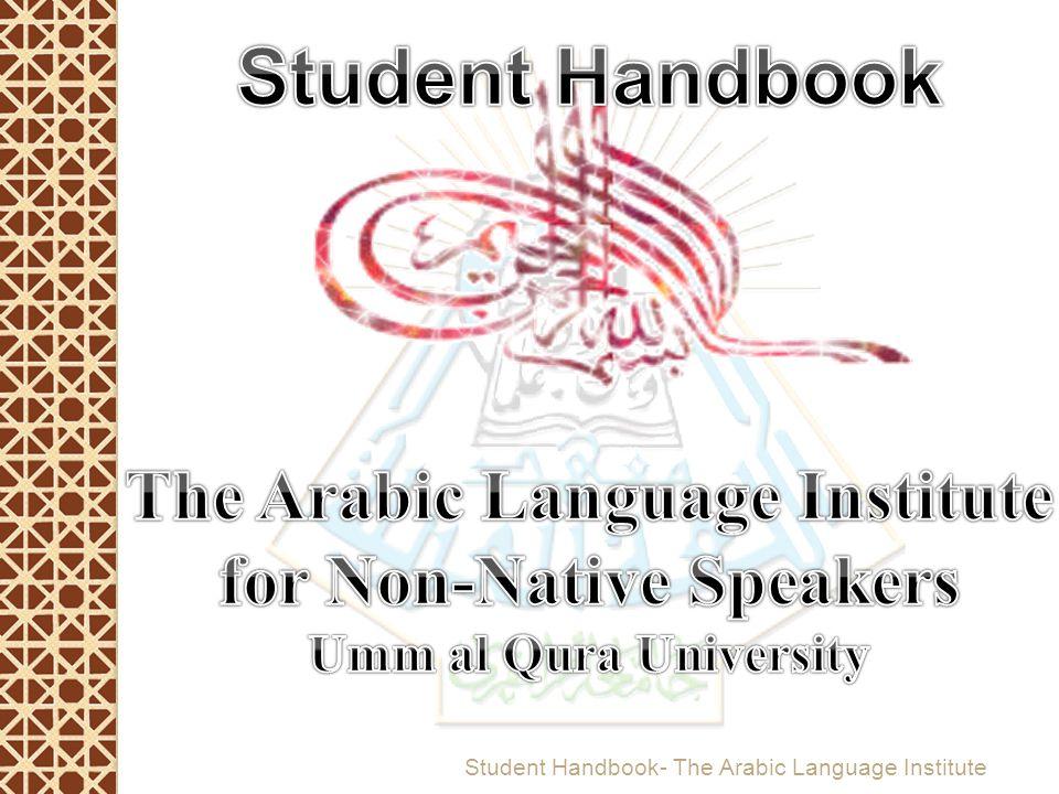 The Arabic Language Institute for Non-Native Speakers