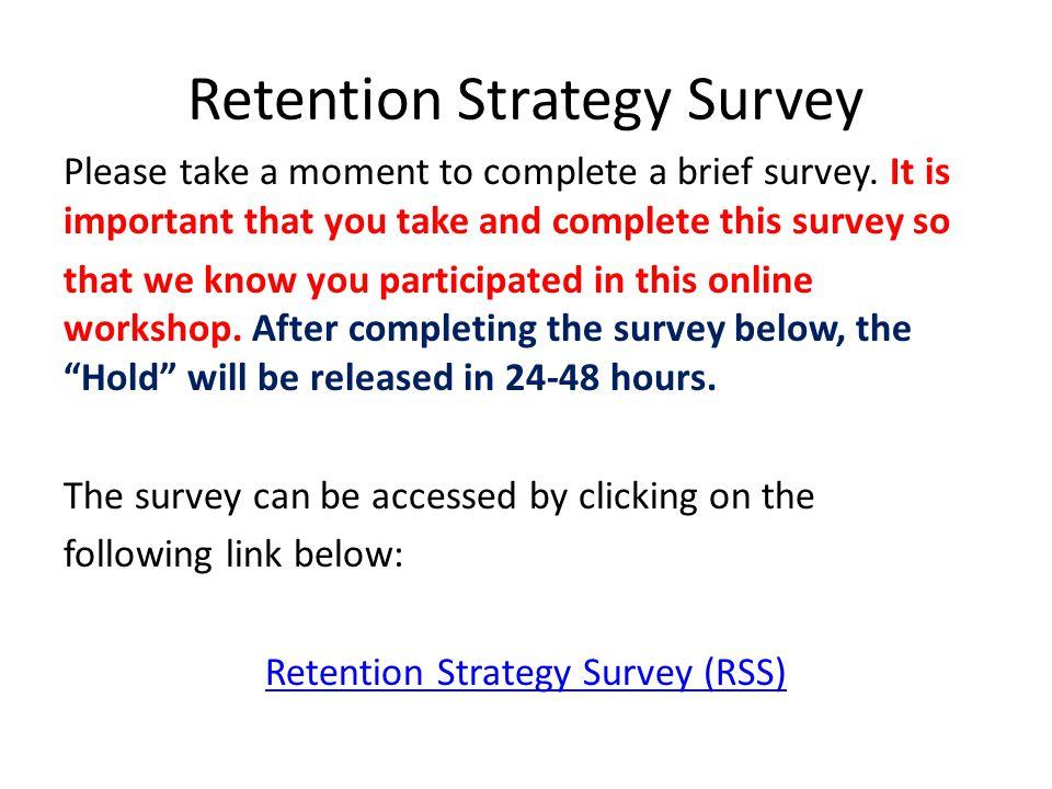 Retention Strategy Survey