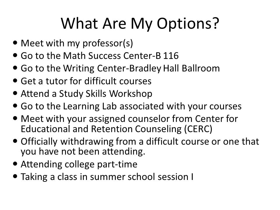 What Are My Options Meet with my professor(s)