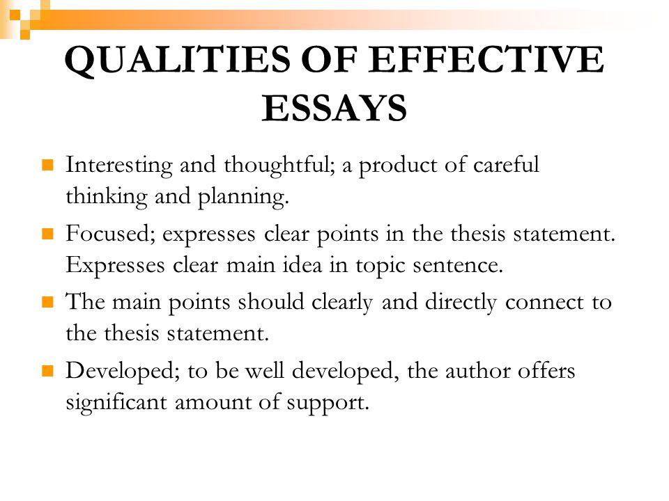 QUALITIES OF EFFECTIVE ESSAYS