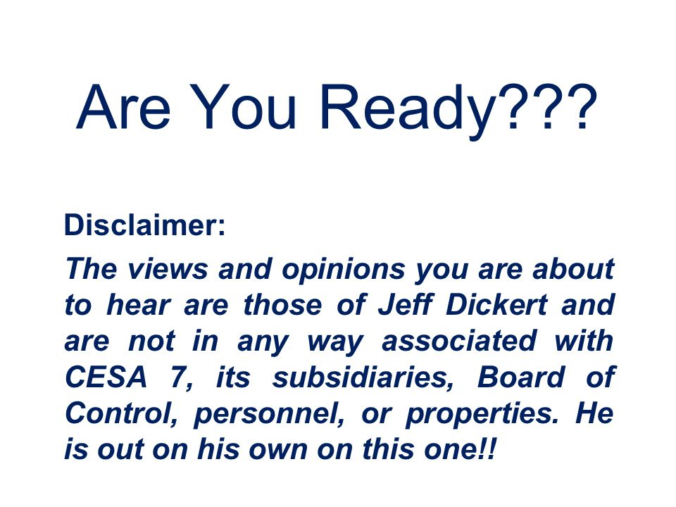 Are You Ready Disclaimer: