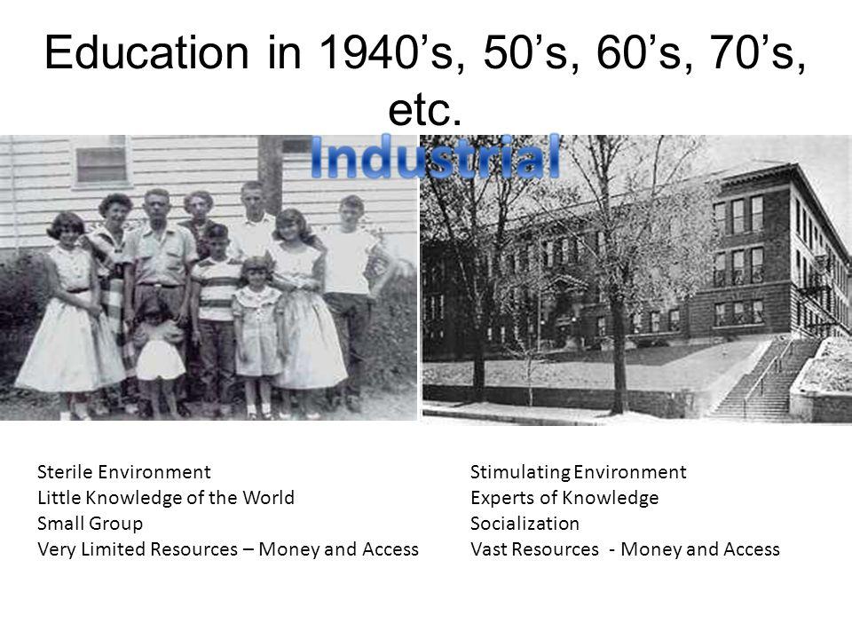 Education in 1940's, 50's, 60's, 70's, etc.
