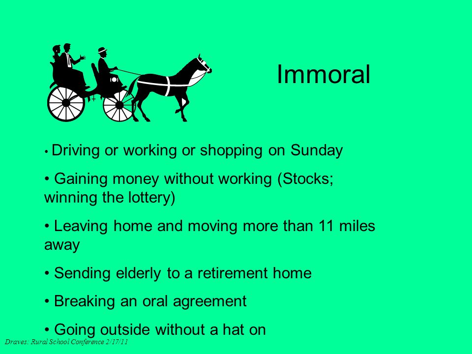 Immoral Gaining money without working (Stocks; winning the lottery)