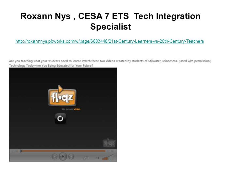 Roxann Nys , CESA 7 ETS Tech Integration Specialist