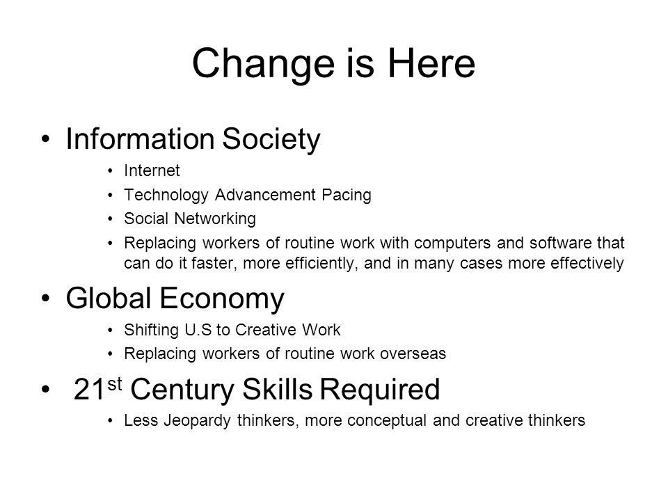 Change is Here Information Society Global Economy