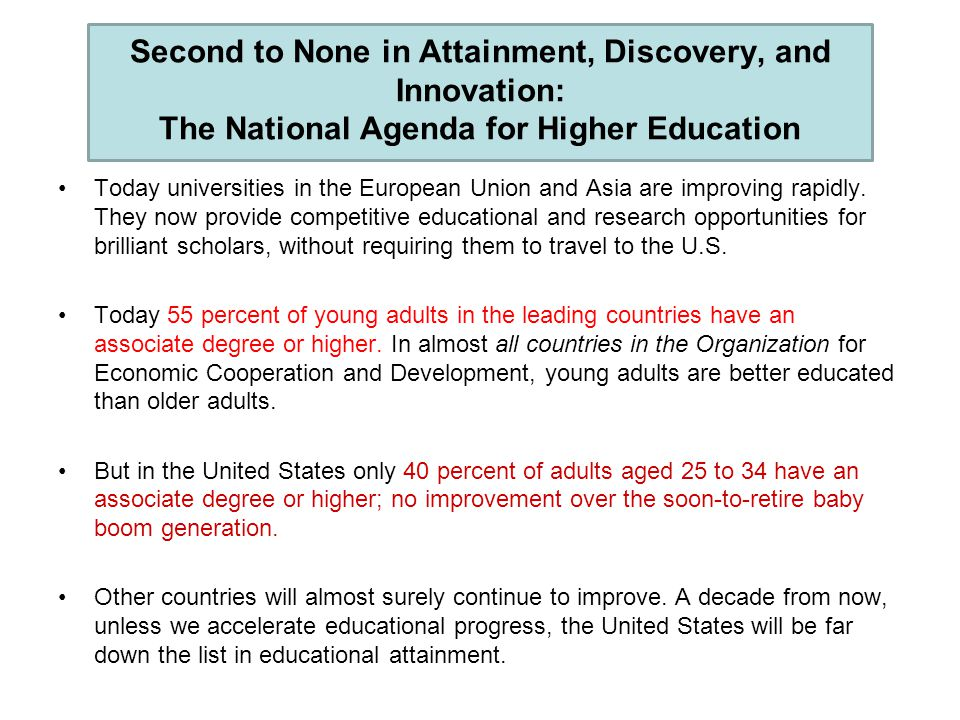 Second to None in Attainment, Discovery, and Innovation: The National Agenda for Higher Education