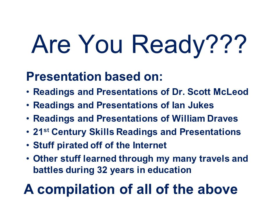 Are You Ready A compilation of all of the above