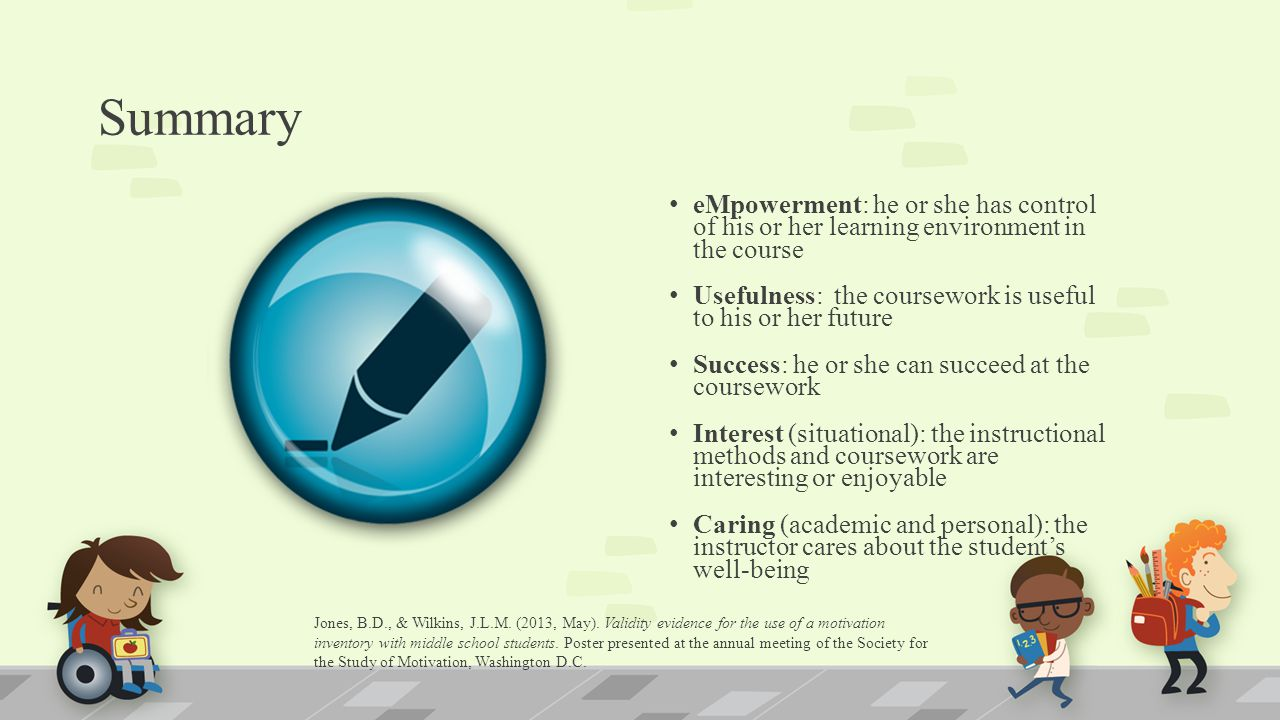 Summary eMpowerment: he or she has control of his or her learning environment in the course.