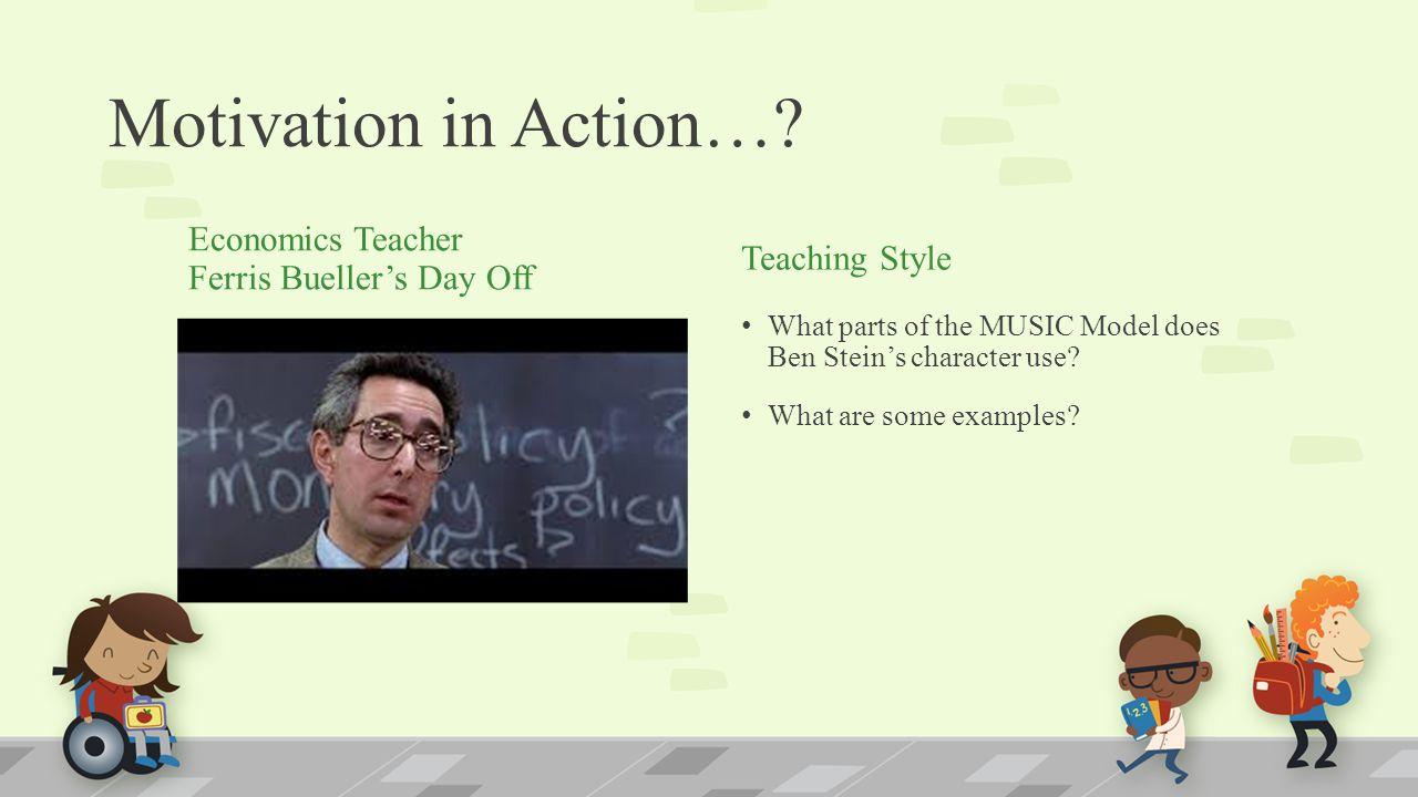 Motivation in Action… Economics Teacher Ferris Bueller's Day Off