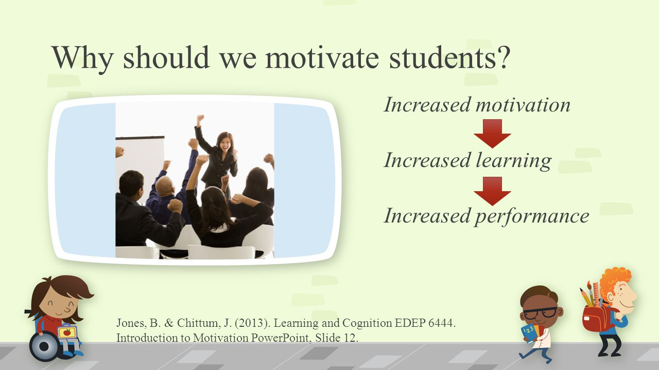 Why should we motivate students