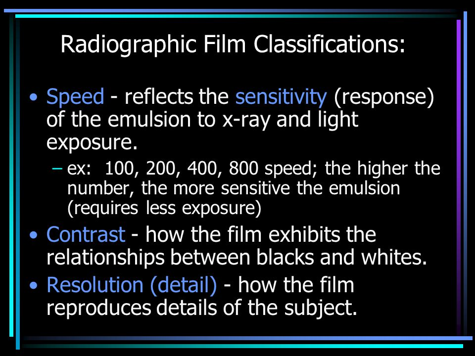 Radiographic Film Classifications: