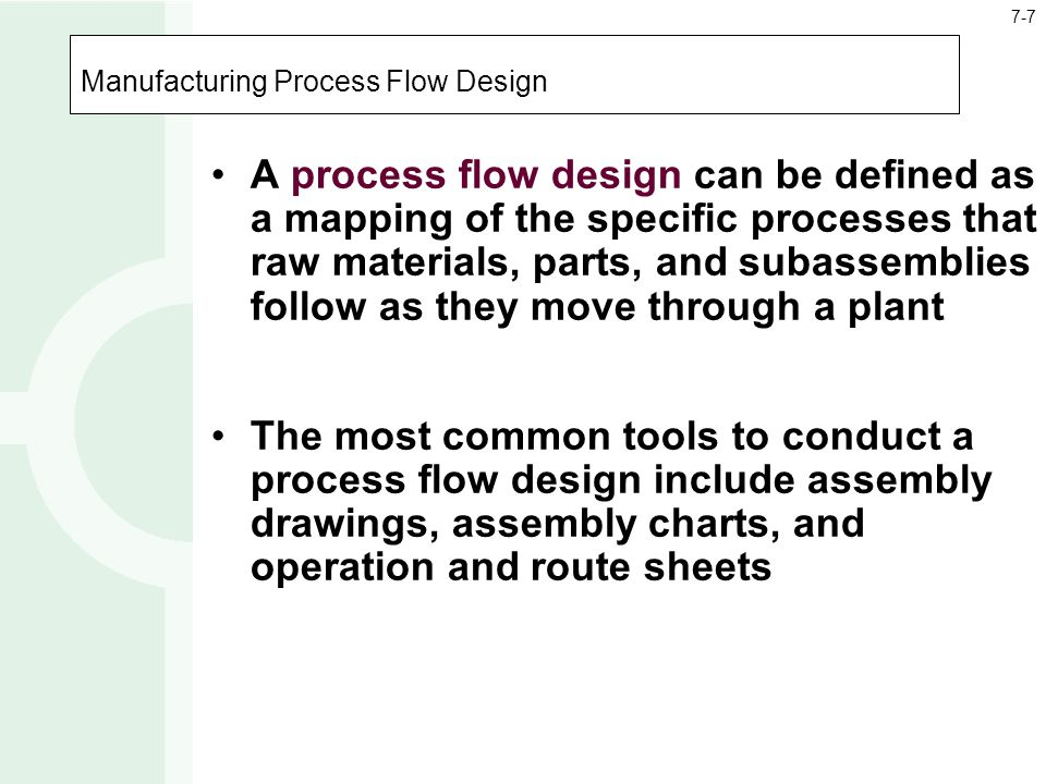 Manufacturing Process Flow Design