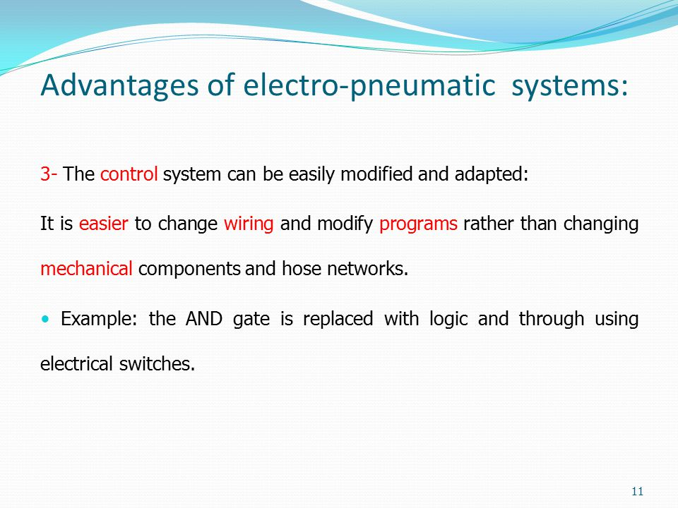 Advantages of electro-pneumatic systems: