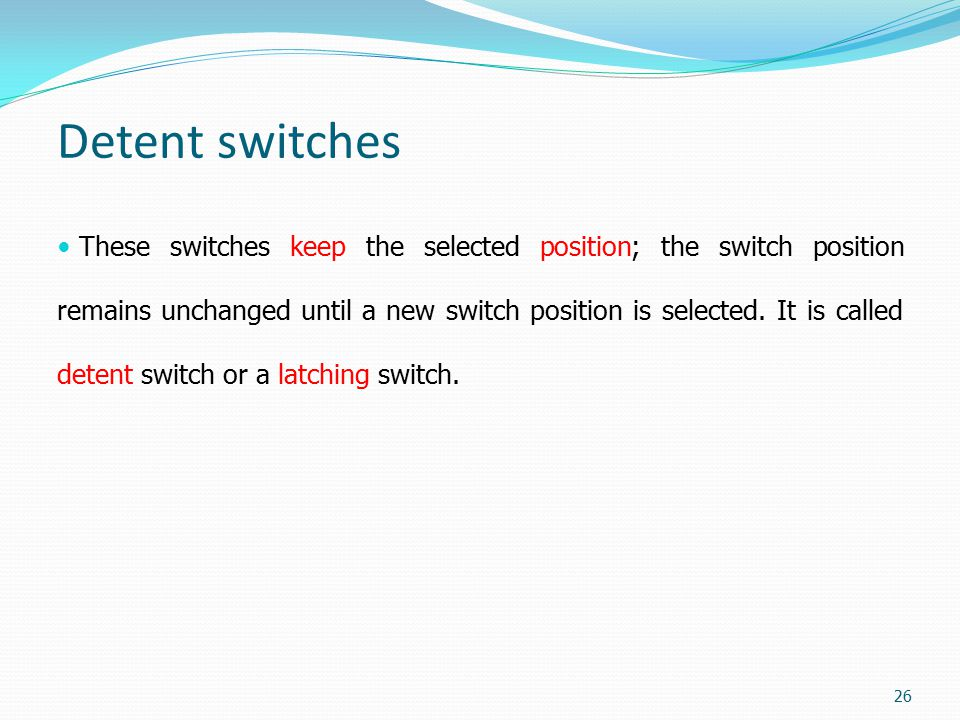 Detent switches