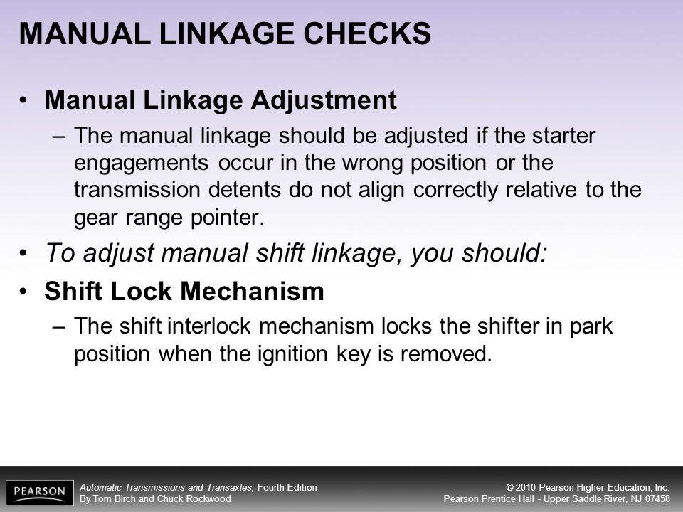 MANUAL LINKAGE CHECKS Manual Linkage Adjustment