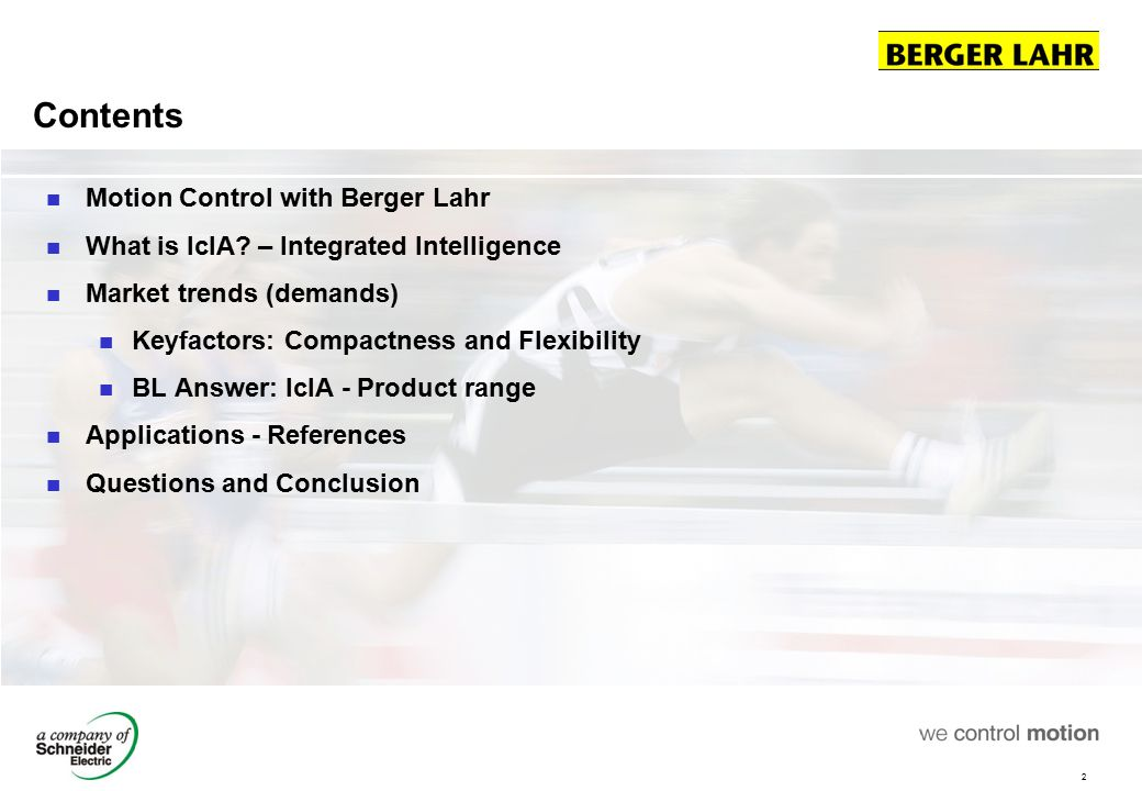Contents Motion Control with Berger Lahr