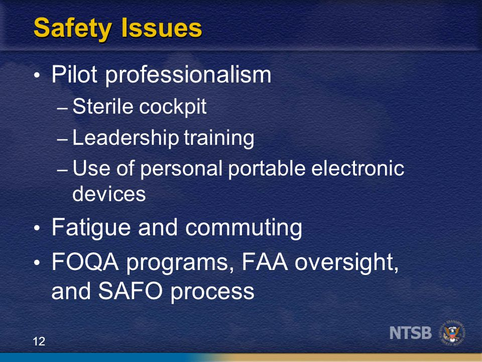 Safety Issues Pilot professionalism Fatigue and commuting