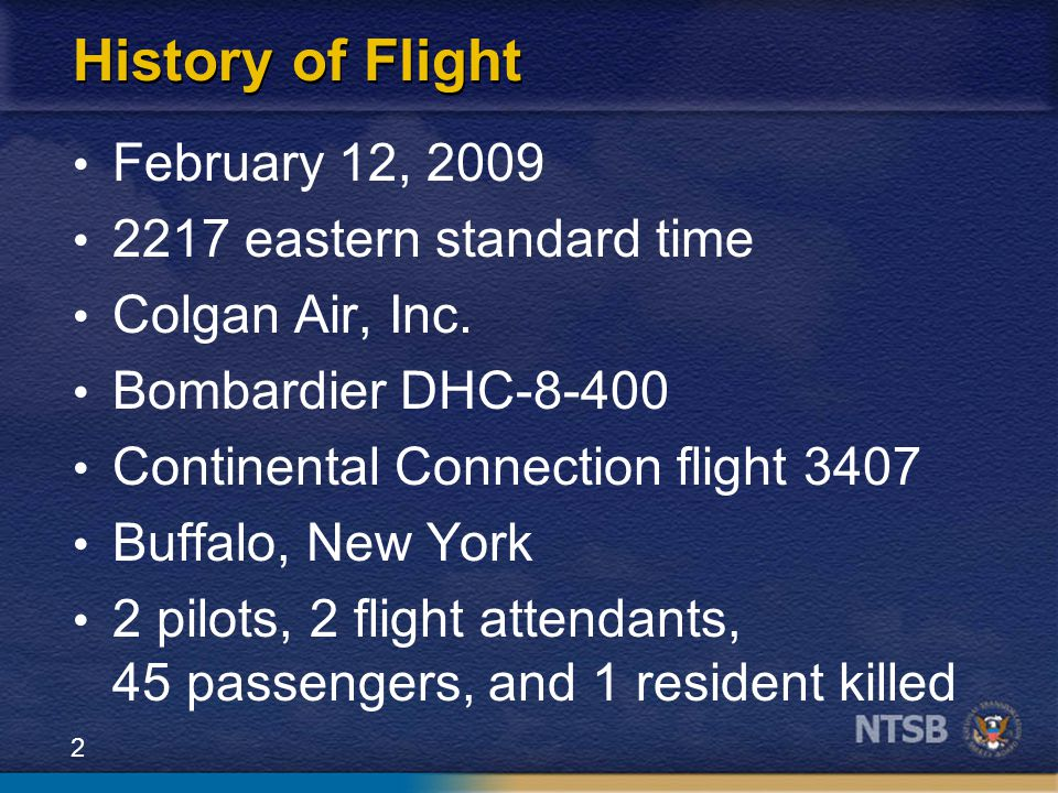 History of Flight February 12, 2009 2217 eastern standard time