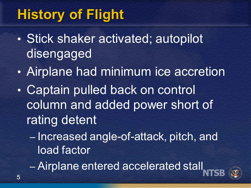 History of Flight Stick shaker activated; autopilot disengaged