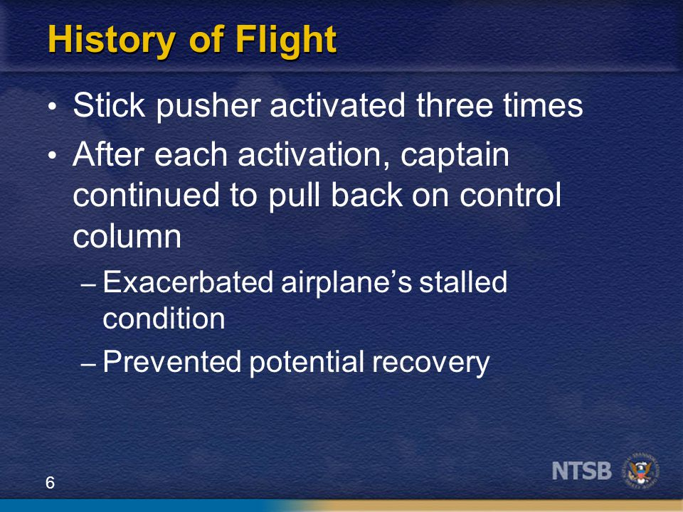 History of Flight Stick pusher activated three times