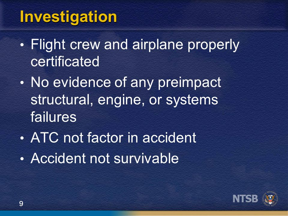 Investigation Flight crew and airplane properly certificated