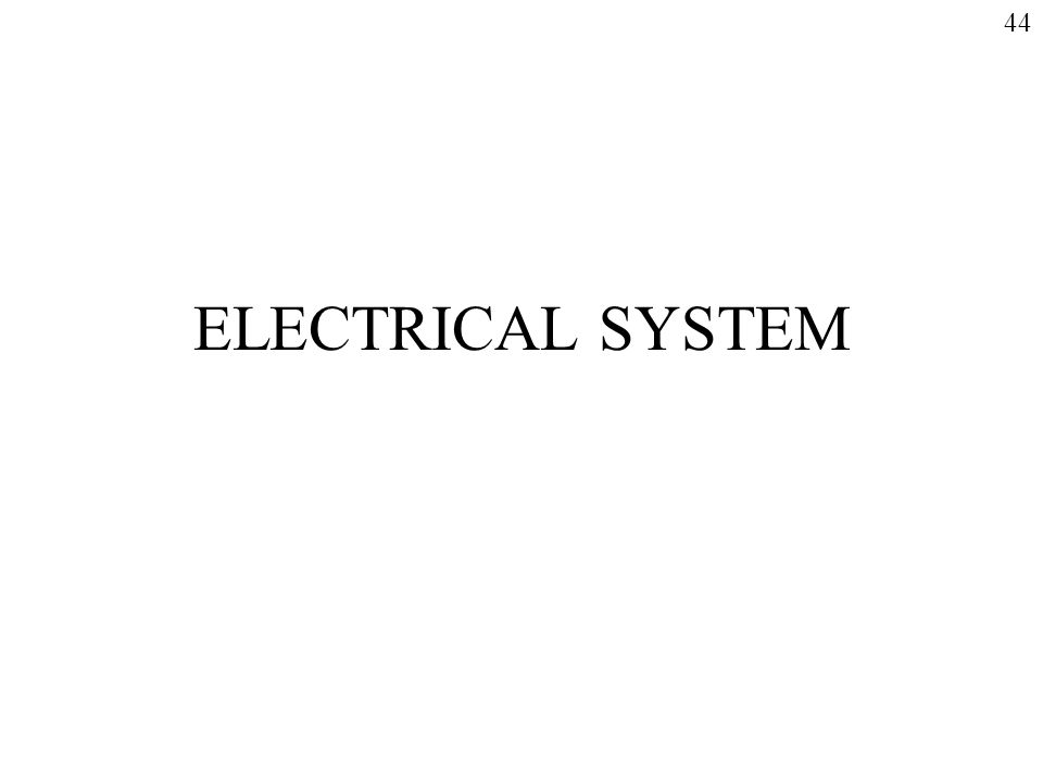 44 ELECTRICAL SYSTEM