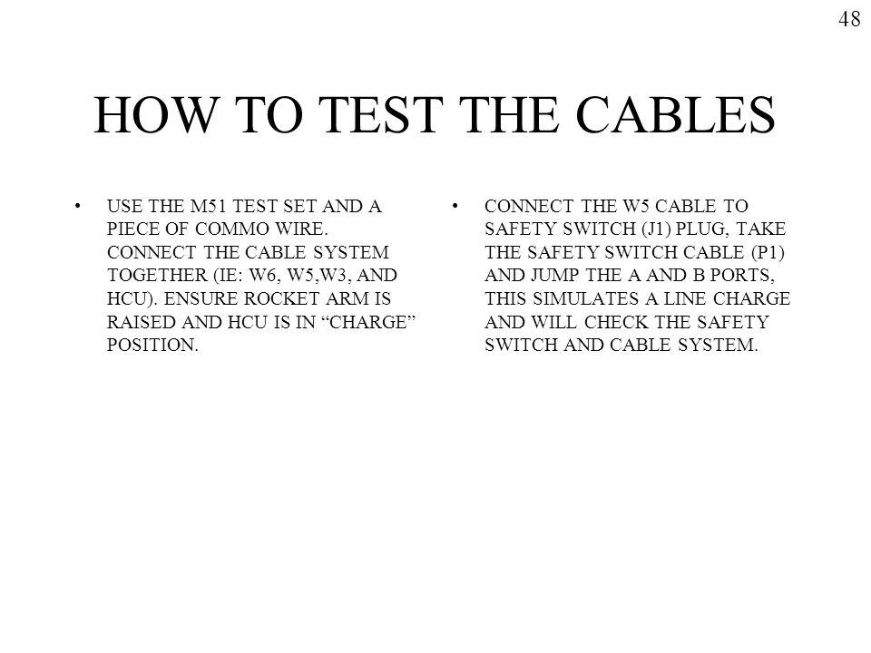 48 HOW TO TEST THE CABLES.