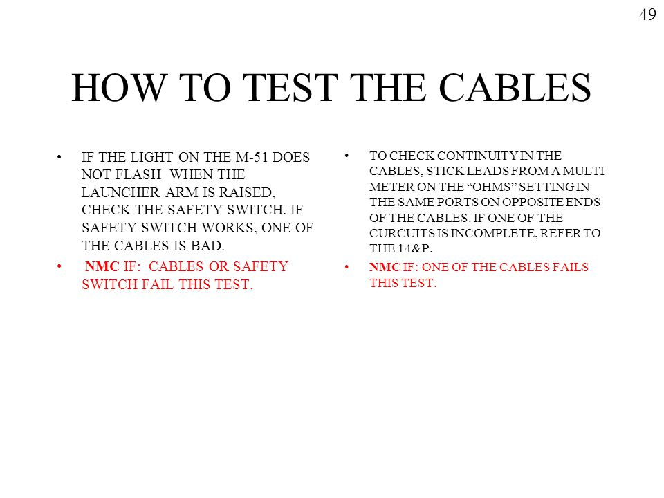 49 HOW TO TEST THE CABLES.