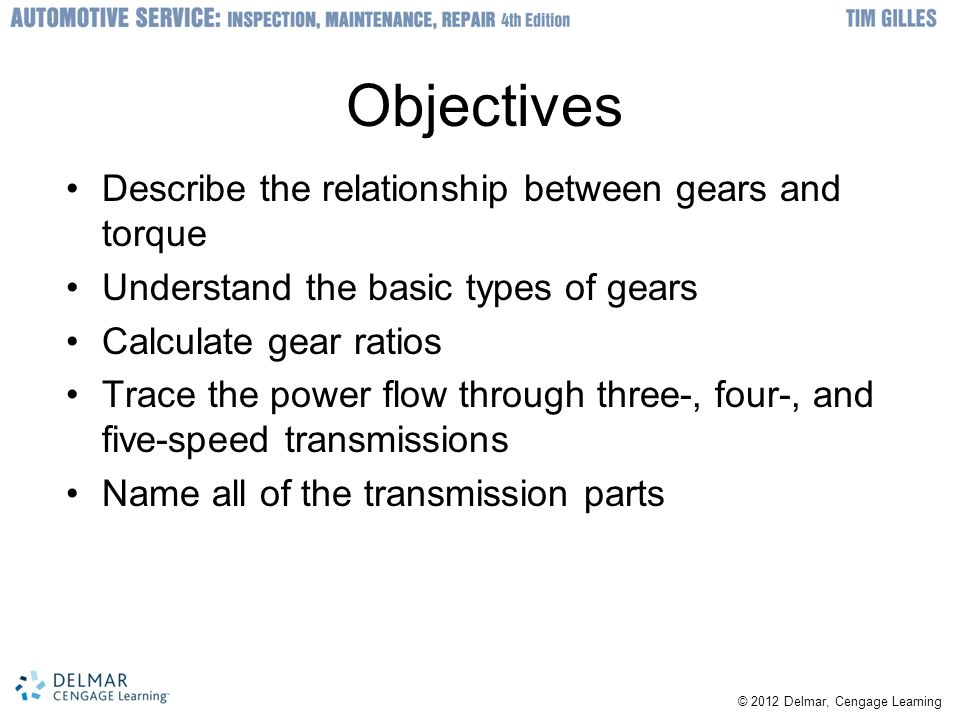 Objectives Describe the relationship between gears and torque