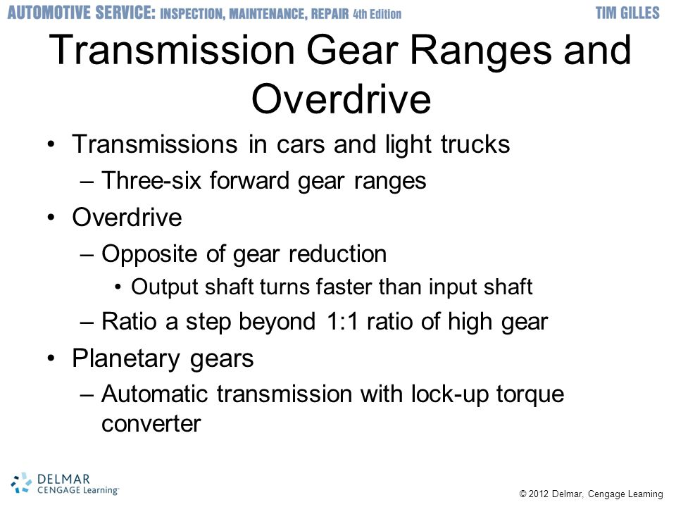 Transmission Gear Ranges and Overdrive