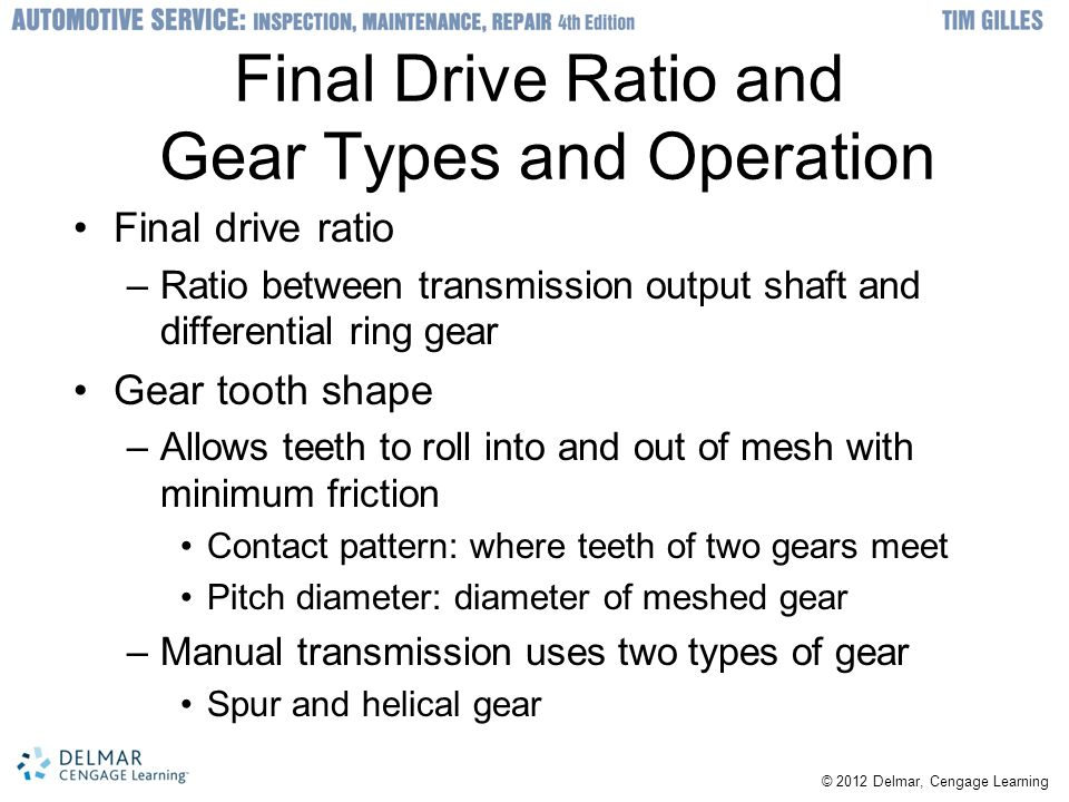 Final Drive Ratio and Gear Types and Operation