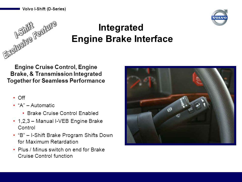 Integrated Engine Brake Interface
