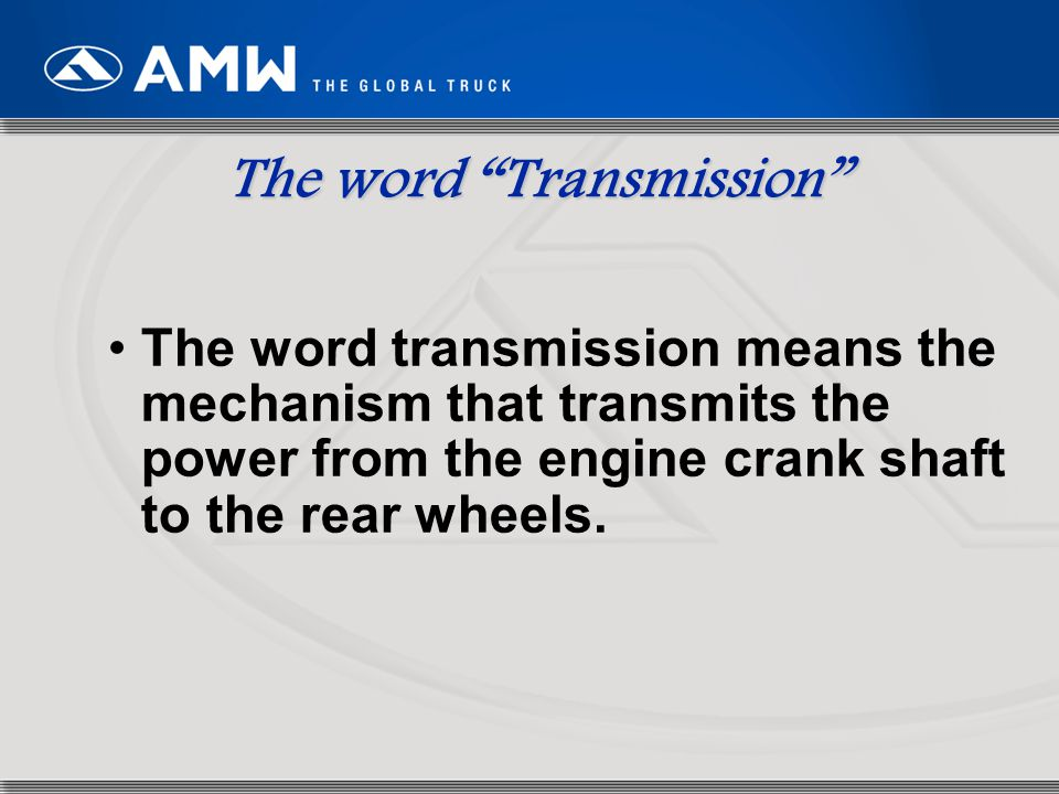 The word Transmission