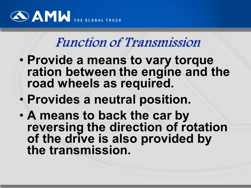 Function of Transmission