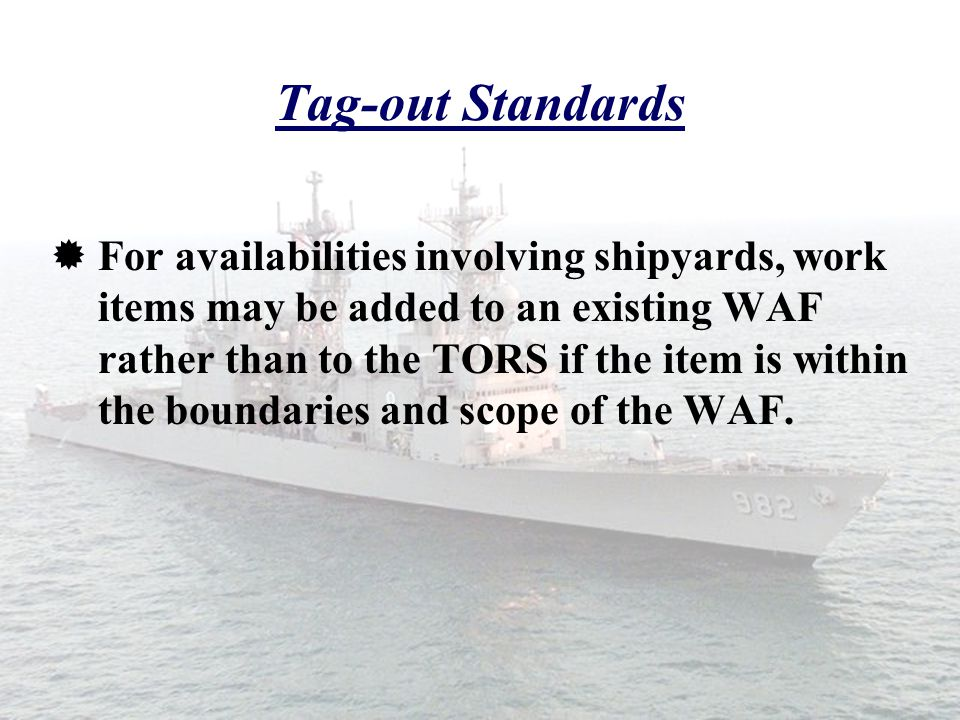 Tag-out Standards