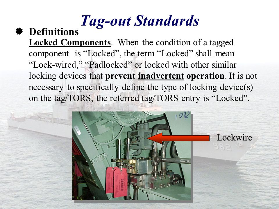 Tag-out Standards Definitions