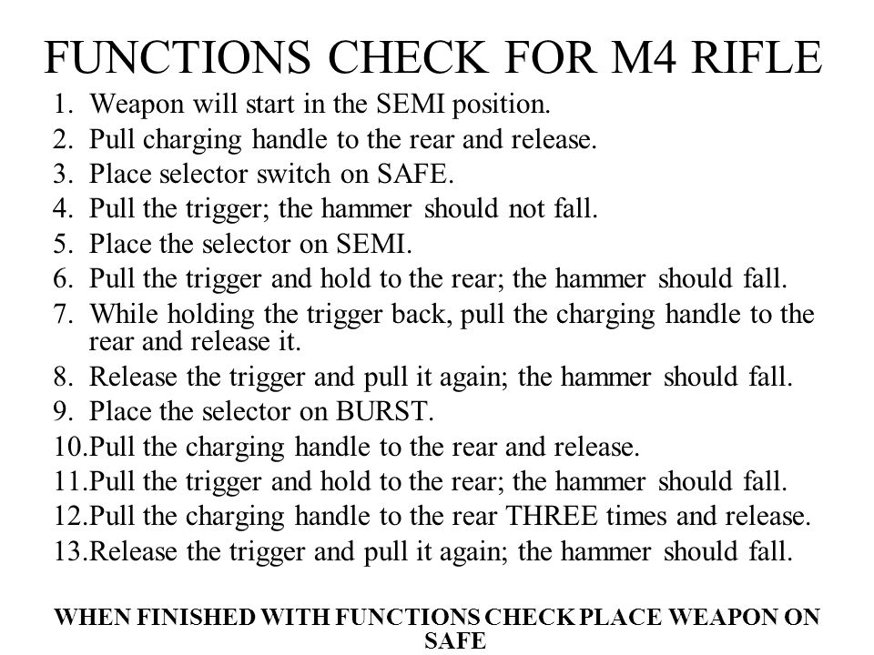 FUNCTIONS CHECK FOR M4 RIFLE