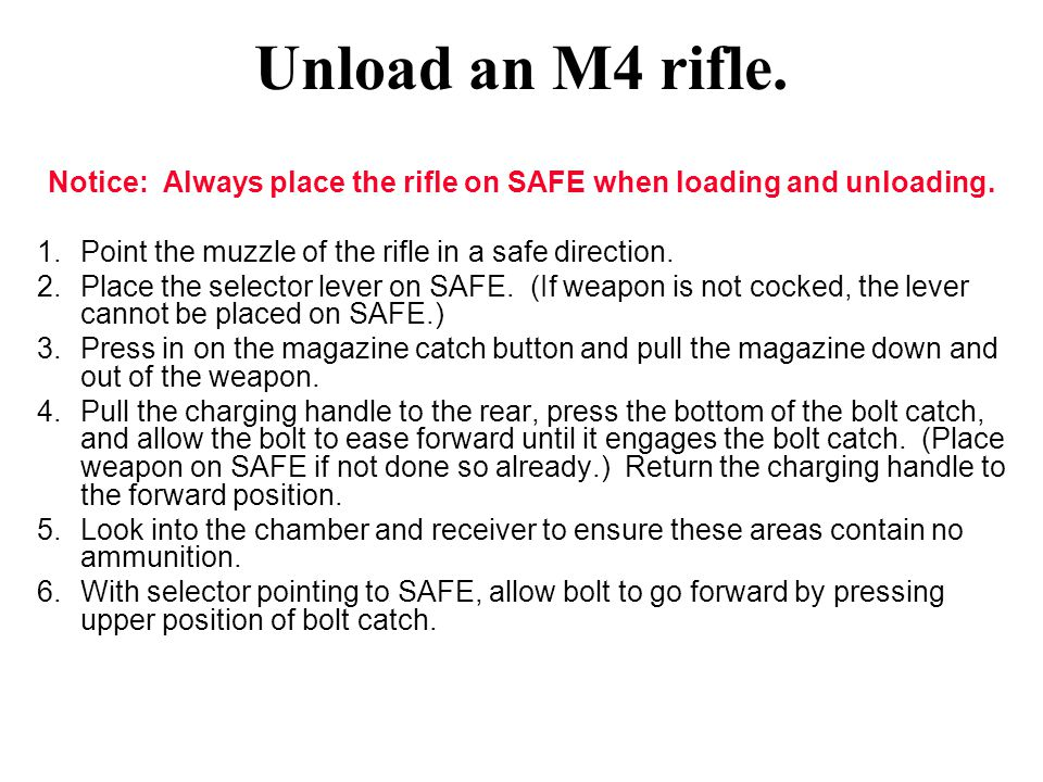 Notice: Always place the rifle on SAFE when loading and unloading.