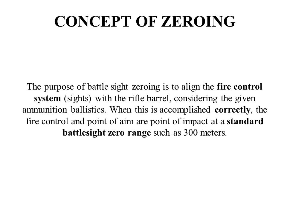CONCEPT OF ZEROING