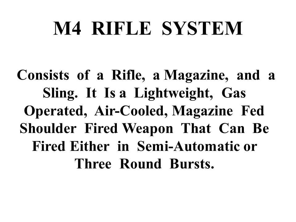 M4 RIFLE SYSTEM