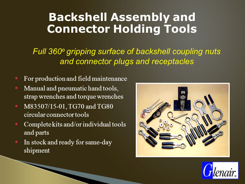 Backshell Assembly and Connector Holding Tools