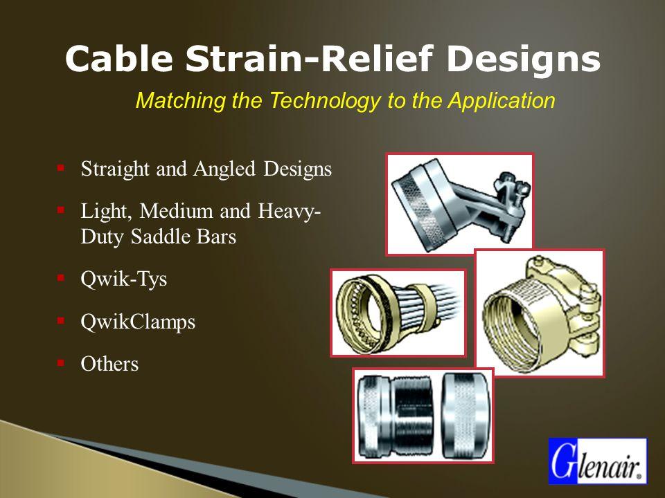 Cable Strain-Relief Designs